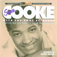 Sam Cooke And The Soul Stirrers — The Soul Stirrers, Sam Cooke
