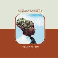 The Guinea Years — Miriam Makeba