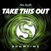 Take This Out — Alex South