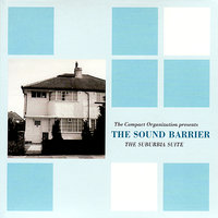 The Suburbia Suite — The Sound Barrier