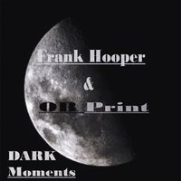 Dark Moments — Frank Hooper