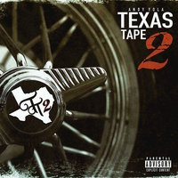 Texas Tape 2 — Andy Yola