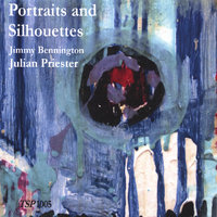 Portraits and Silhouettes — Jimmy Bennington/Julian Priester