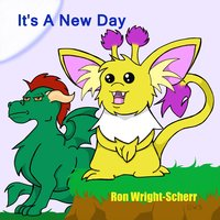 It's a New Day — Ron Wright-Scherr