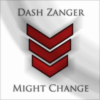Might Change — Dash Zanger
