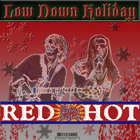 Low Down Holiday — Red Hot Blues Sisters