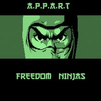 Freedom Ninjas — APPART