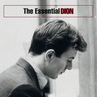The Essential Dion — Dion, Dion & The Belmonts