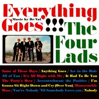 Everything Goes — The Four Lads