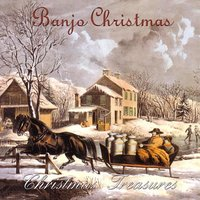 Banjo Christmas — CHRISTMAS TREASURES SERIES
