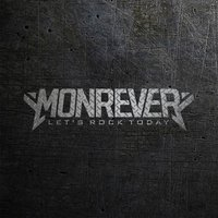 Let's Rock Today — Monrever