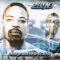 Deep Waterslang — Zion I