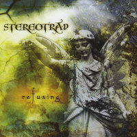 Refusing — Stereotrap