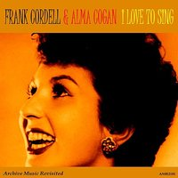 I Love to Sing — Frank Cordell Orchestra & Alma Cogan