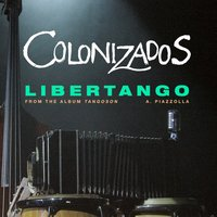 Libertango - Single — Colonizados