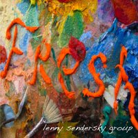 Fresh — Lenny Senderky Group