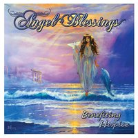 Angel Blessings (Benefiting Hospice) — сборник