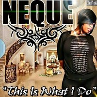 This Is What I Do - Single — Neque