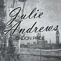 London Pride — Julie Andrews