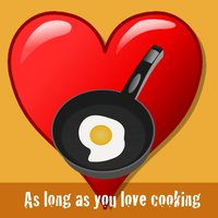As Long as You Love Cooking (feat. Rodey) — Jordan