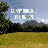Sunny Chilling Afternoon, Vol. 1 — сборник