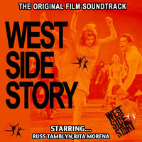 West Side Story - Original Film Soundtrack , Russ Tamblyn , Rita Morena — Jim Bryant