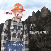 Dept. Of Disappearance — Jason Lytle
