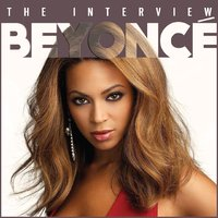 Beyonce - The Interview — Chrome Dreams Audio Series