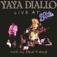 Live at Club Soda — Yaya Diallo