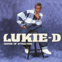 Center Of Attraction — Lukie D