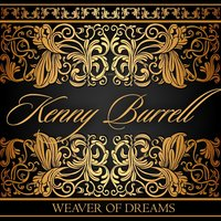 Weaver of Dreams — Kenny Burrell, Антонин Дворжак