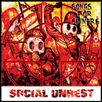 Songs For Sinners — Social Unrest