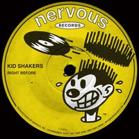 Right Before — Kid Shakers