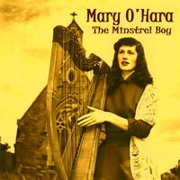 The Minstrel Boy — Mary O'Hara