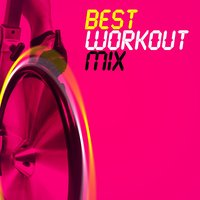 Best Workout Mix — Workout Mix