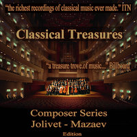 Classical Treasures Composer Series: Jolivet - Mazaev — сборник