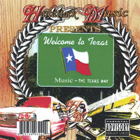 Welcome To Texas — Hartattack Music Presents: