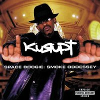 Space Boogie: Smoke Oddessey — Kurupt the Kingpin