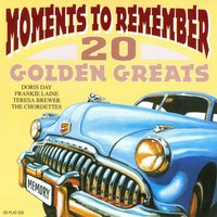 Moments To Remember - 20 Golden Greats — Frankie Laine