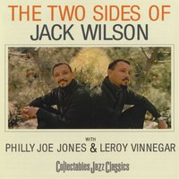 The Two Sides Of Jack Wilson — Jack Wilson