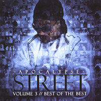 Street Volume 3 Best of The Best — Apocalypse
