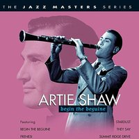 Begin The Beguine — Artie Shaw