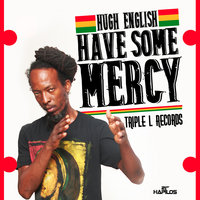 Have Some Mercy - Single — Hugh English