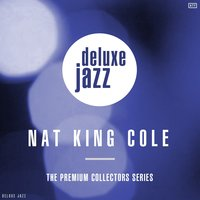 The Premium Collection — Nat King Cole