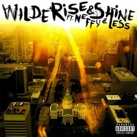 Rise & Shine (feat. Neffy & Less) — Wilde