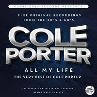 All My Life — Cole Porter