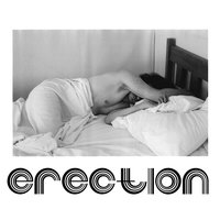 Erection — Mike Tyler
