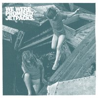 Roll up Your Sleeves — We Were Promised Jetpacks