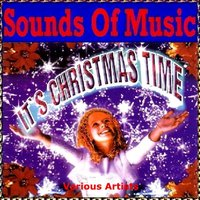 Sounds of Music Presents Christmas Time — сборник