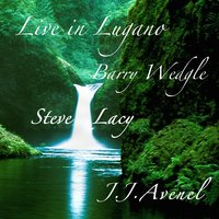 Live in Lugano — Steve Lacy, Barry Wedgle, J.J. Avenel